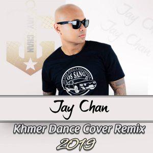 khmer-dance-cover-remix-2019-jay-chan-album-front